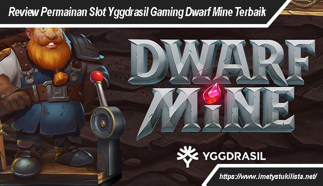 Permainan Slot Yggdrasil Gaming Dwarf Mine